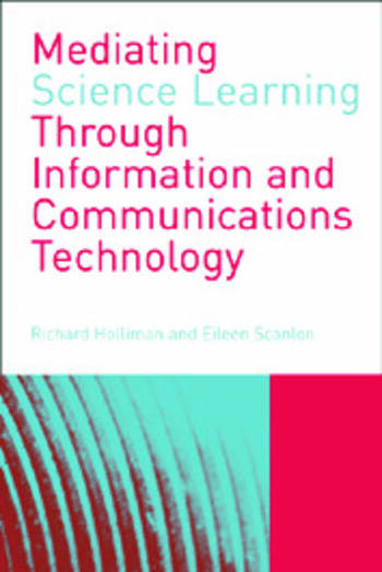 Mediating Science Learning through Information and Communications Technology book cover