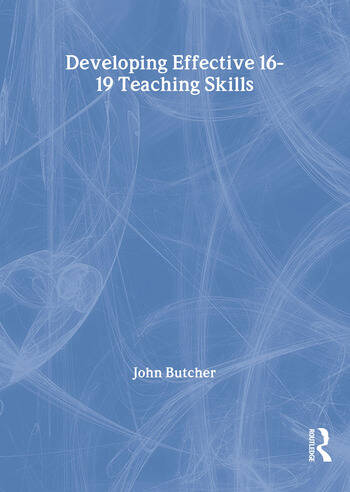 Developing Effective 16-19 Teaching Skills book cover