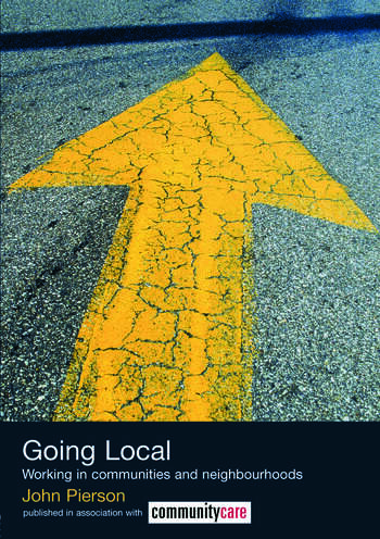 Going Local Working in Communities and Neighbourhoods book cover