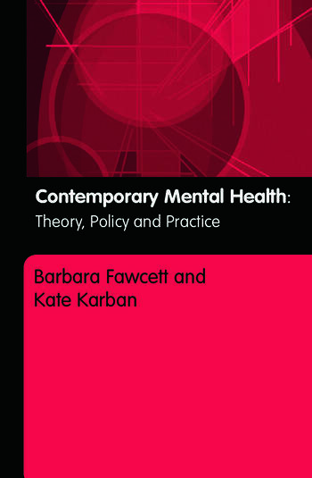 Contemporary Mental Health Theory, Policy and Practice book cover