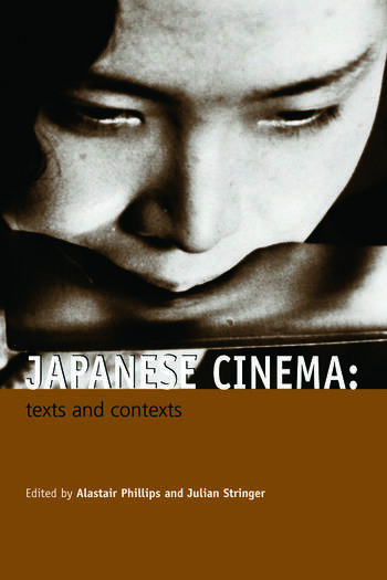 Japanese Cinema Texts and Contexts book cover