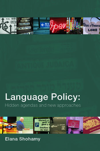 Language Policy Hidden Agendas and New Approaches book cover