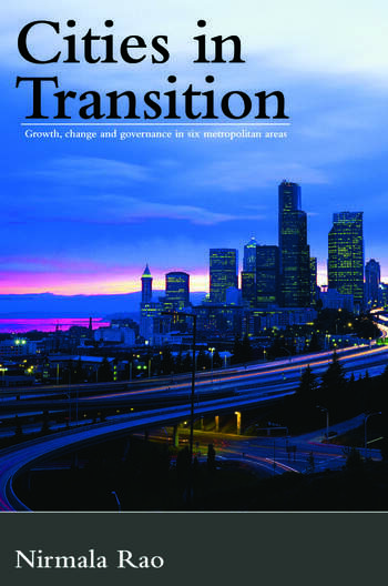 Cities in Transition Growth, Change and Governance in Six Metropolitan Areas book cover