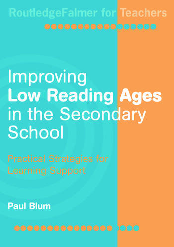 Improving Low-Reading Ages in the Secondary School Practical Strategies for Learning Support book cover