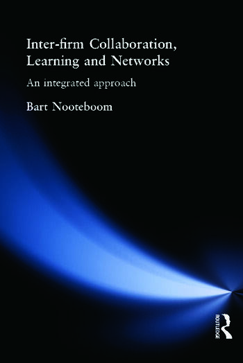 Inter-Firm Collaboration, Learning and Networks An Integrated Approach book cover