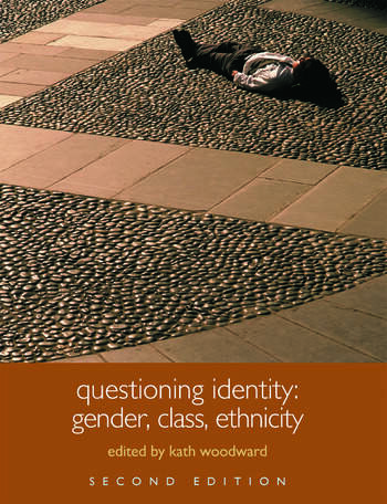 Questioning Identity Gender, Class, Nation book cover