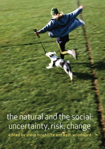 The Natural and the Social Uncertainty, Risk, Change book cover