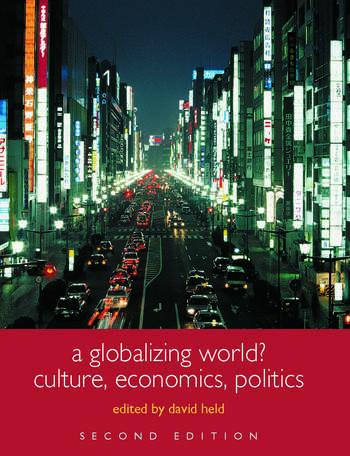 A Globalizing World? Culture, Economics, Politics book cover