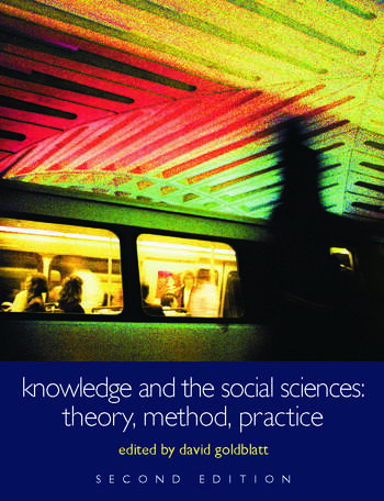 Knowledge and the Social Sciences Theory, Method, Practice book cover