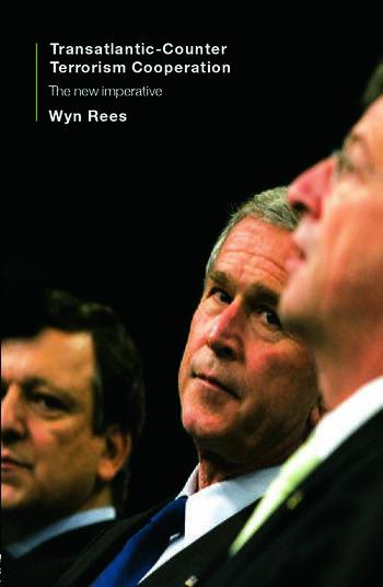 Transatlantic Counter-Terrorism Cooperation The New Imperative book cover