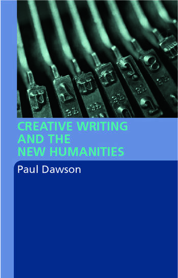 Creative Writing and the New Humanities book cover