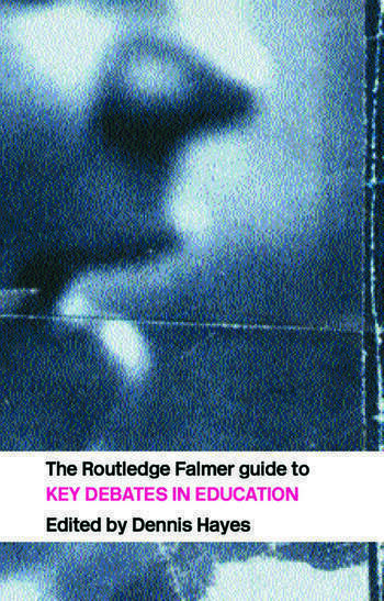 The RoutledgeFalmer Guide to Key Debates in Education book cover