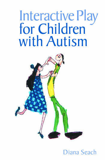 Interactive Play for Children with Autism book cover