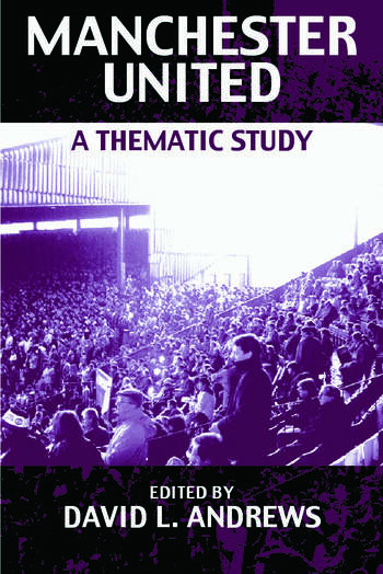 Manchester United A Thematic Study book cover