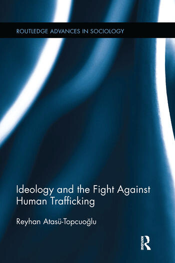 Ideology and the Fight Against Human Trafficking book cover