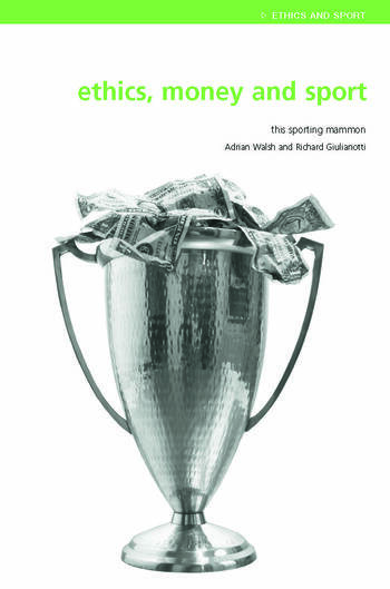 Ethics, Money and Sport This Sporting Mammon book cover