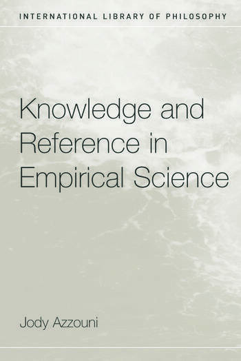 Knowledge and Reference in Empirical Science book cover