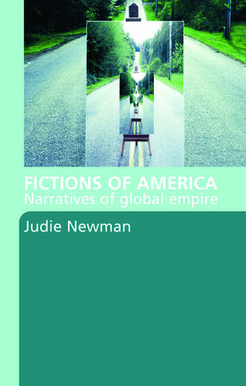 Fictions of America Narratives of Global Empire book cover