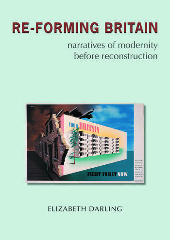 Re-forming Britain Narratives of Modernity before Reconstruction book cover