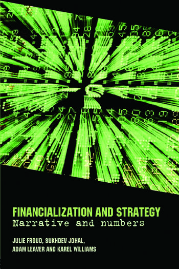 Financialization and Strategy Narrative and Numbers book cover