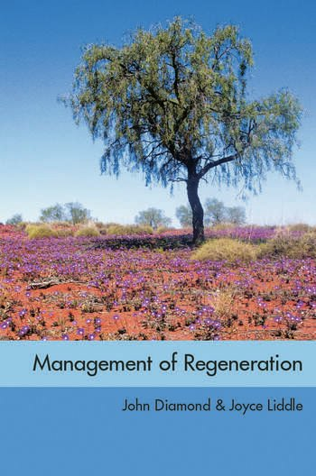 The Management of Regeneration: Choices, Challenges and Dilemmas