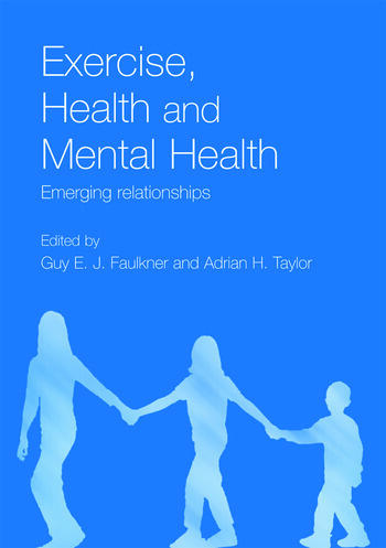 Exercise, Health and Mental Health Emerging Relationships book cover