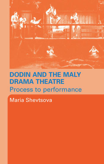 Dodin and the Maly Drama Theatre Process to Performance book cover