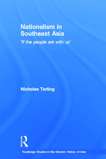 Nationalism in Southeast Asia If the People Are with Us book cover