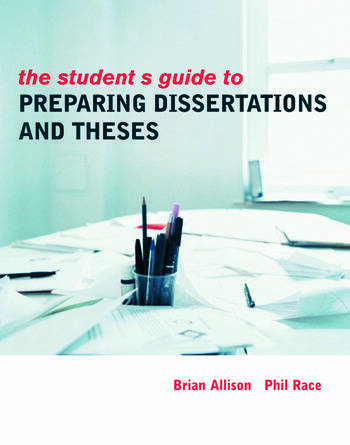 The Student's Guide to Preparing Dissertations and Theses book cover