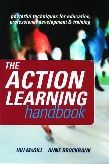 The Action Learning Handbook Powerful Techniques for Education, Professional Development and Training book cover