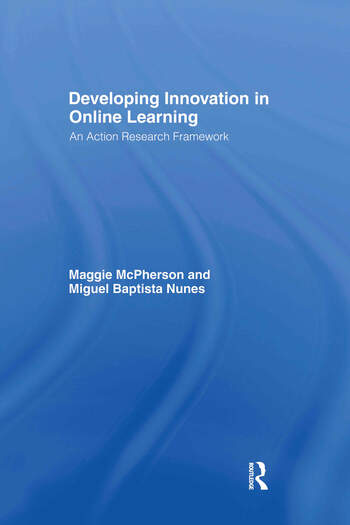 Developing Innovation in Online Learning An Action Research Framework book cover