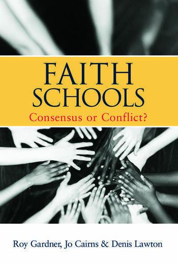 Faith Schools Consensus or Conflict? book cover