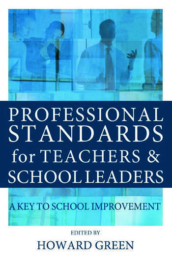 Professional Standards for Teachers and School Leaders A Key to School Improvement book cover