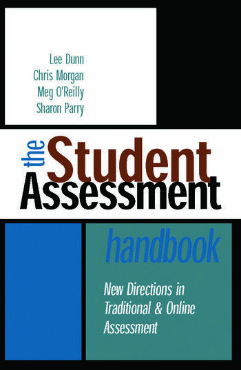 The Student Assessment Handbook New Directions in Traditional and Online Assessment book cover