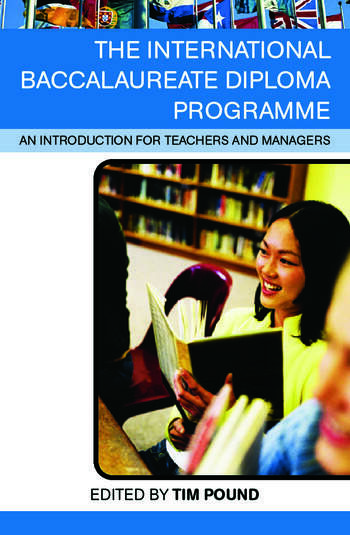The International Baccalaureate Diploma Programme An Introduction for Teachers and Managers book cover