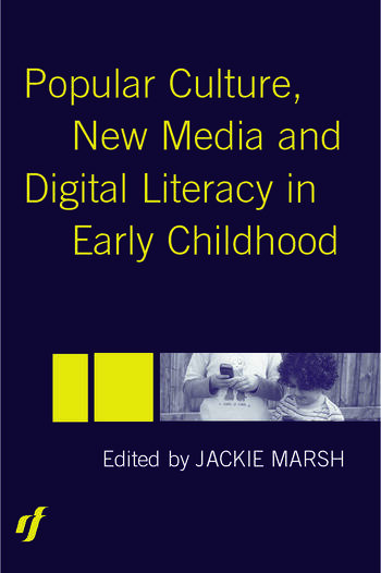 Popular Culture, New Media and Digital Literacy in Early Childhood book cover