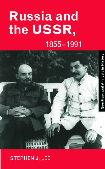 Russia and the USSR, 1855–1991 Autocracy and Dictatorship book cover