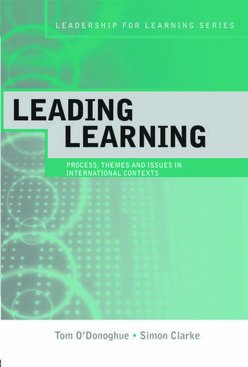 Leading Learning Process, Themes and Issues in International Contexts book cover