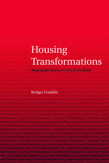 Housing Transformations Shaping the Space of Twenty-First Century Living book cover