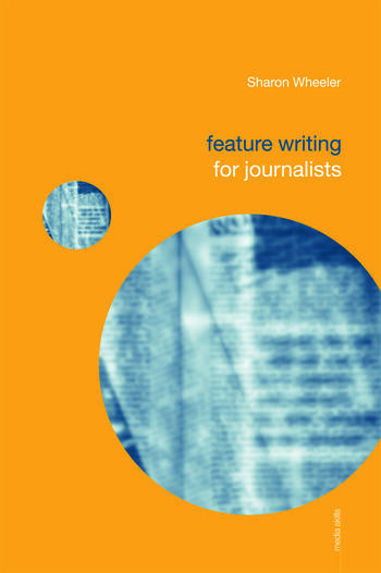 Feature Writing for Journalists book cover