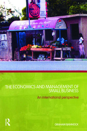 The Economics and Management of Small Business An International Perspective book cover