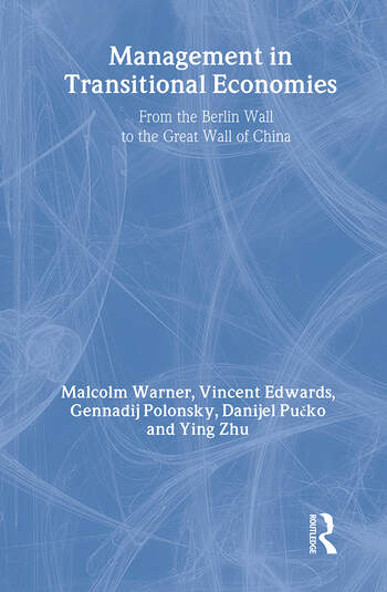 Management in Transitional Economies From the Berlin Wall to the Great Wall of China book cover