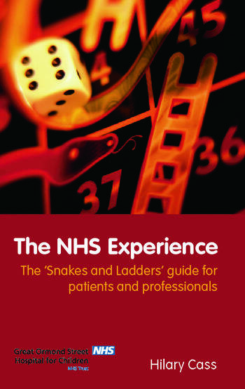The NHS Experience The 'Snakes and Ladders' Guide for Patients and Professionals book cover