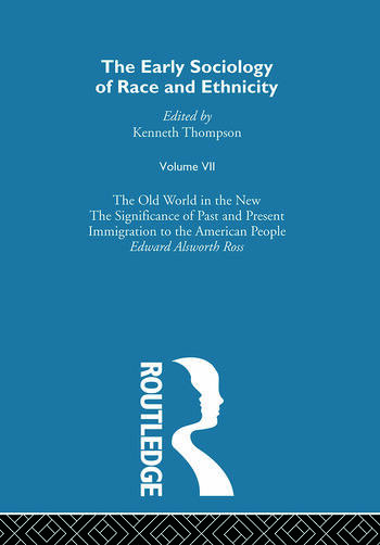 The Early Sociology of Race & Ethnicity Vol 7 book cover