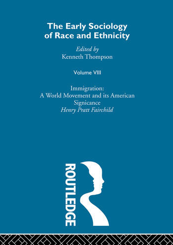 The Early Sociology of Race & Ethnicity Volume 8 book cover
