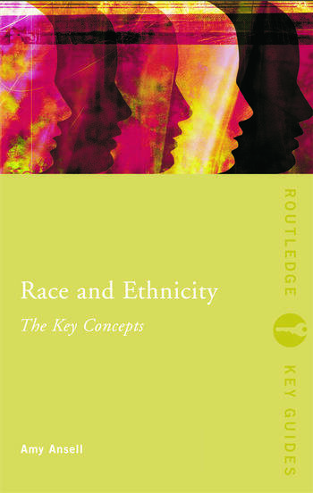 Race and Ethnicity: The Key Concepts book cover
