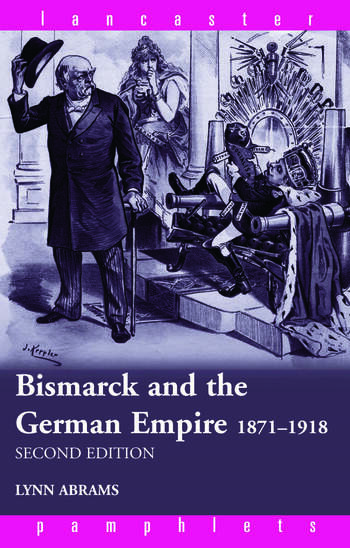 Bismarck and the German Empire 1871–1918 book cover