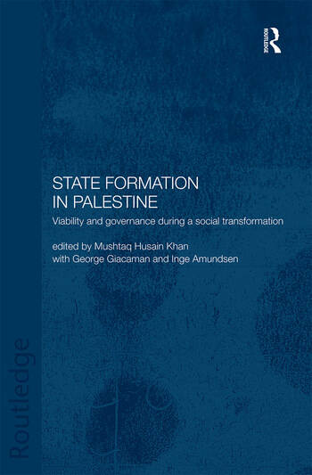 State Formation in Palestine Viability and Governance during a Social Transformation book cover