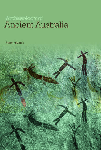 Archaeology of Ancient Australia book cover