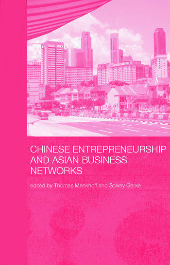 Chinese Entrepreneurship and Asian Business Networks book cover